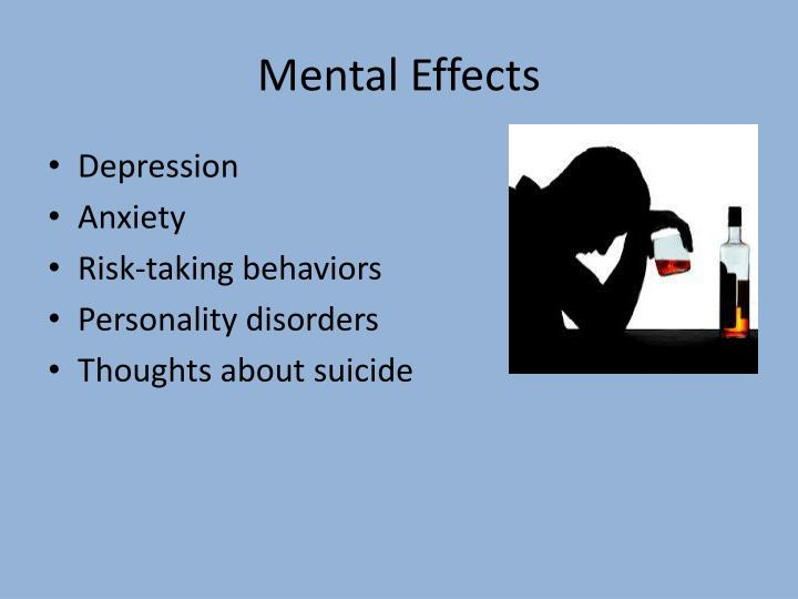 Mental Effects