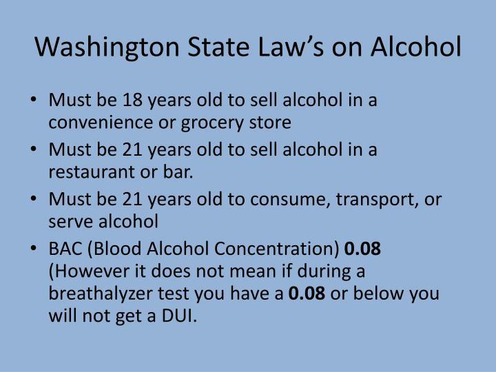 Washington State Law's on Alcohol