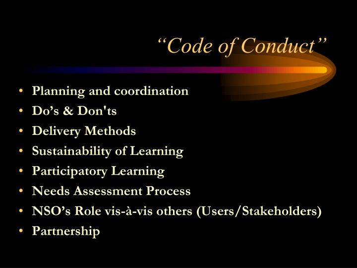 """Code of Conduct"""