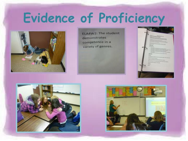 Evidence of Proficiency