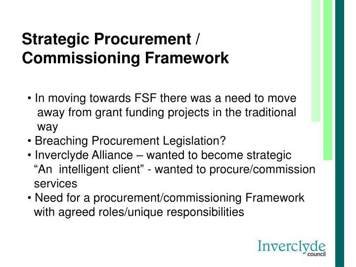 Strategic Procurement / Commissioning Framework
