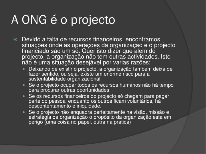 A ONG é o projecto