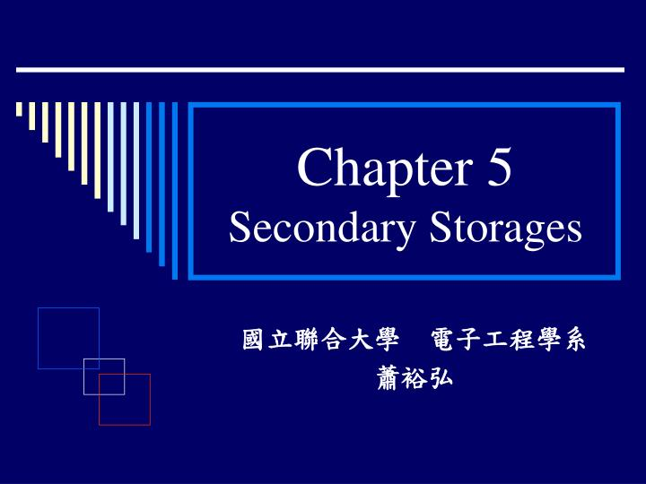 chapter 5 secondary storages n.