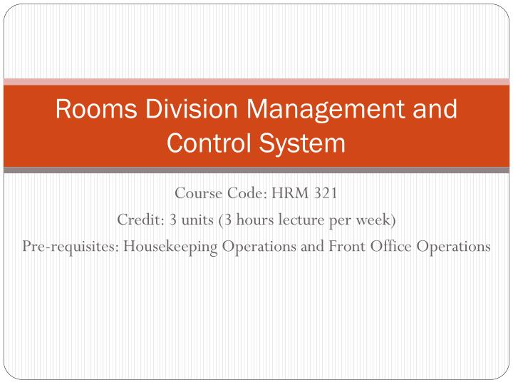 rooms division operation plan essay The unit examines the role of the rooms division within the management of a hospitality operation, the operational elements that comprise the rooms division and how these are deployed by management to maximise both occupancy and rooms revenue.