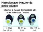 micropipetage mesurer de petits volumes