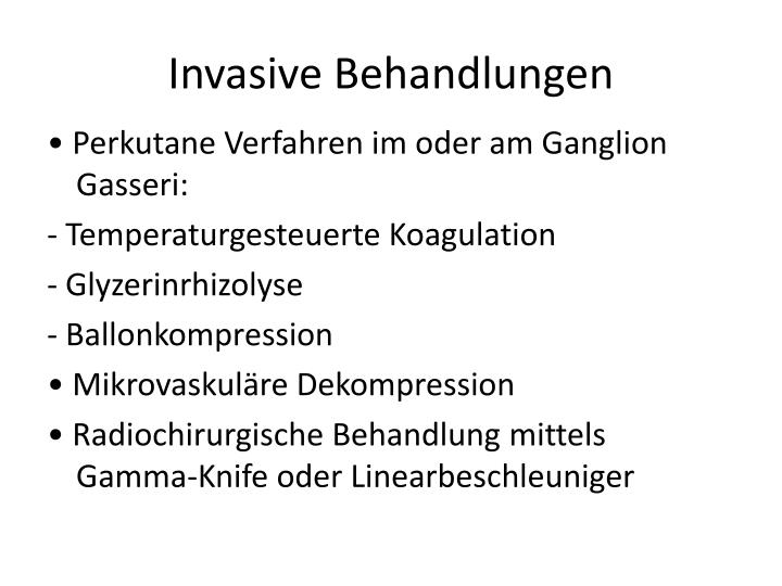 Invasive Behandlungen