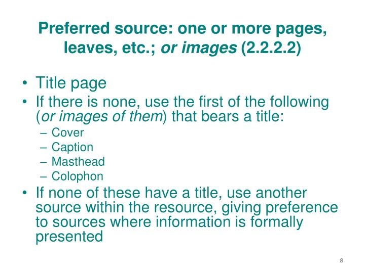 Preferred source: one or more pages, leaves, etc.;