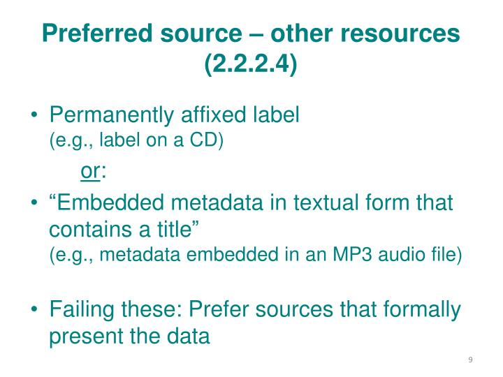 Preferred source – other resources
