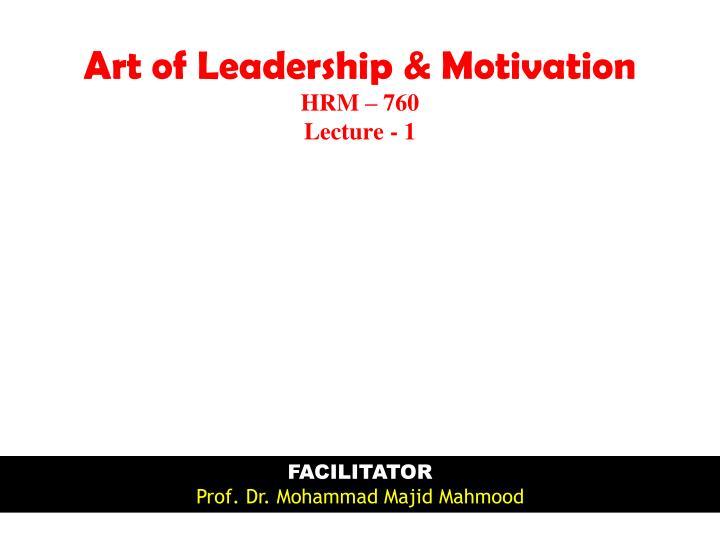 Art of Leadership & Motivation