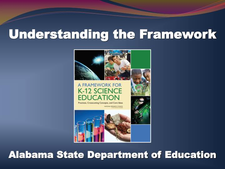 Understanding the framework
