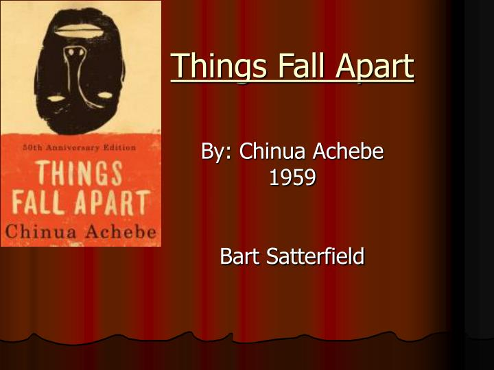 the heroic qualities of okonkwo from things fall apart by chinua achebe Chinua achebe's novel ~'things fall apart~' takes the reader through the personal fall from power of a clan leader, okonkwo the downfall of the.