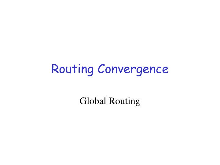 routing convergence n.