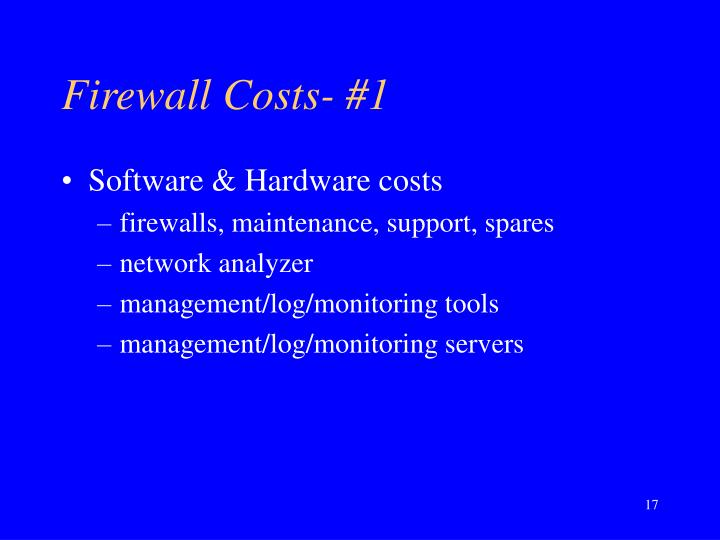 Firewall Costs- #1