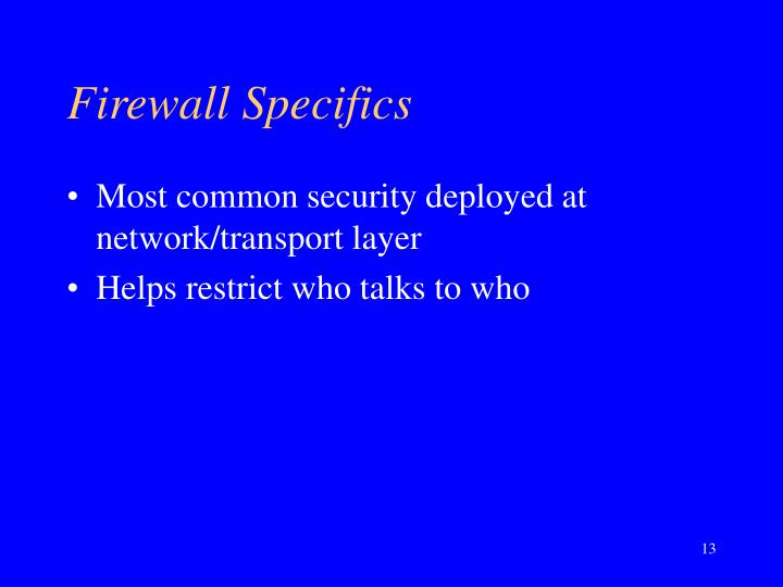 Firewall Specifics