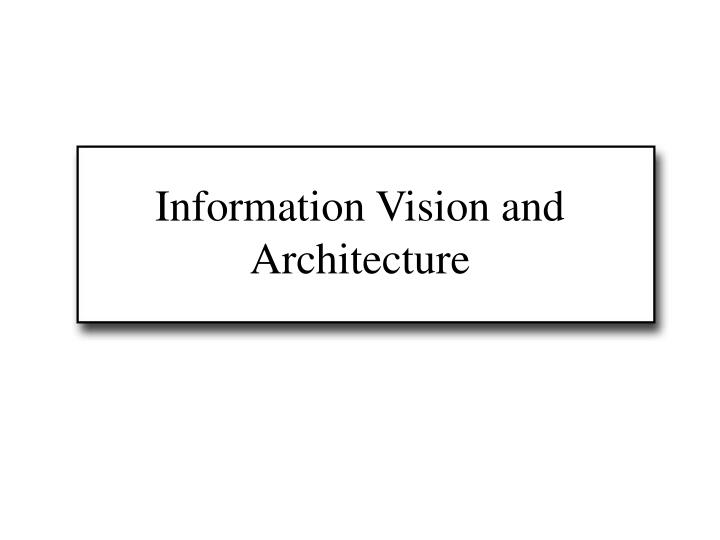 information vision and architecture n.