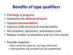 benefits of type qualifiers