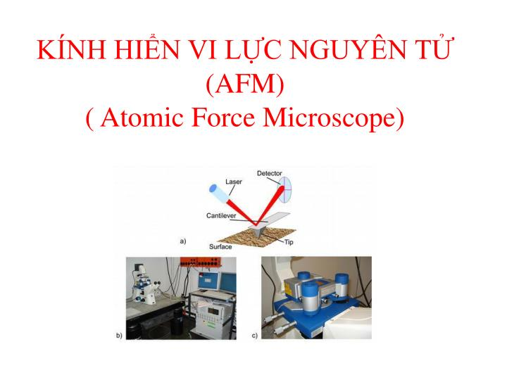 K nh hi n vi l c nguy n t afm atomic force microscope1