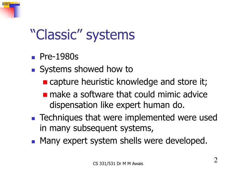 Classic systems