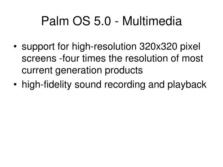 Palm OS 5.0 - Multimedia