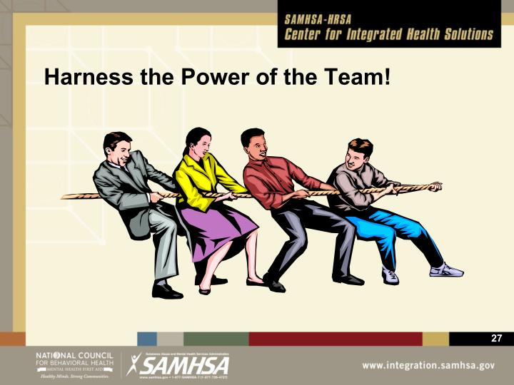 Harness the Power of the Team!