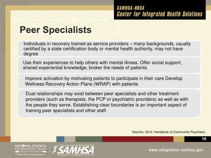 Individuals in recovery trained as service providers – many backgrounds,