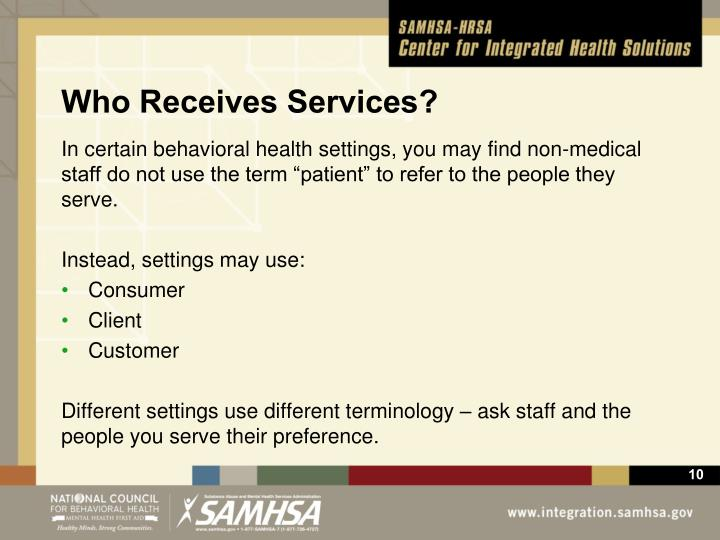 Who Receives Services?