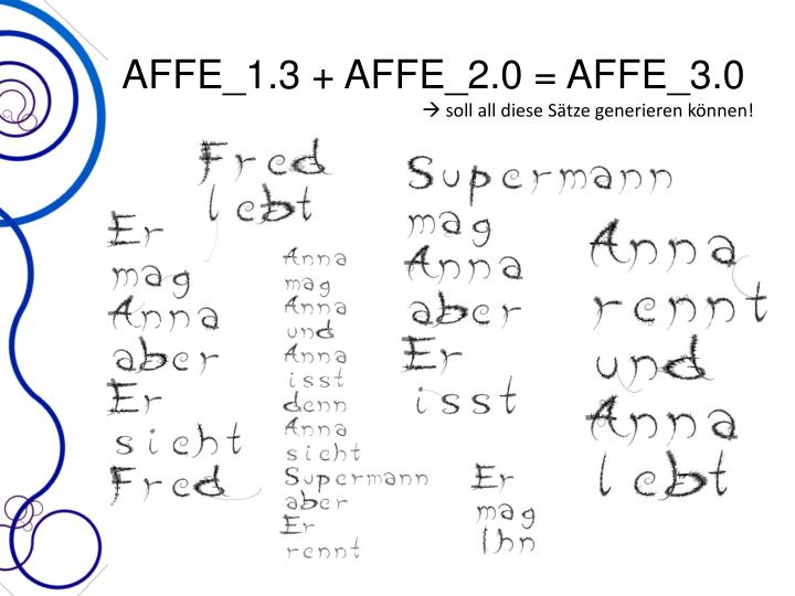 AFFE_1.3 + AFFE_2.0 = AFFE_3.0