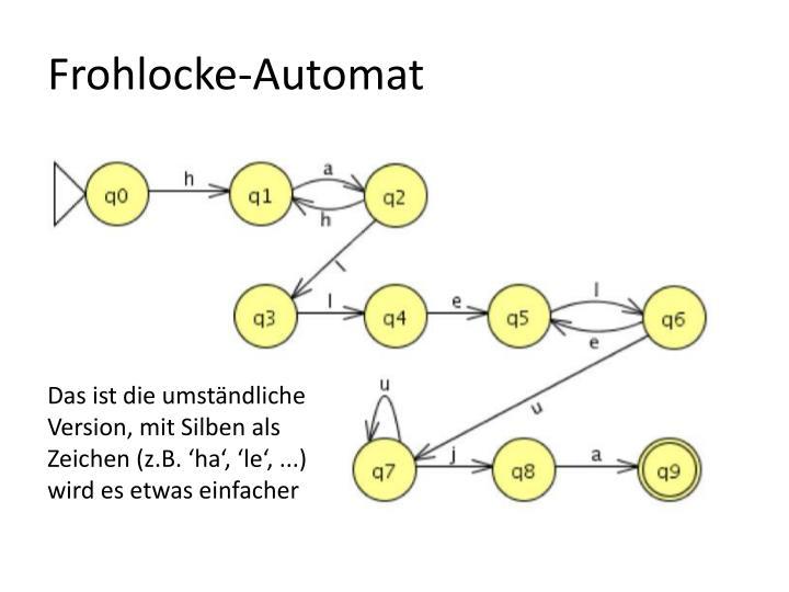 Frohlocke-Automat