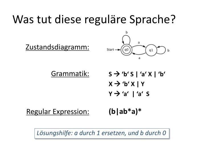 Was tut diese reguläre Sprache?