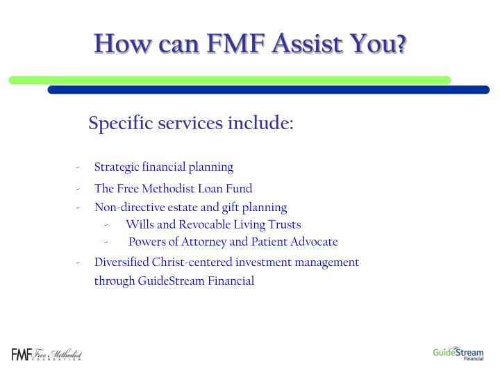 How can FMF Assist You?
