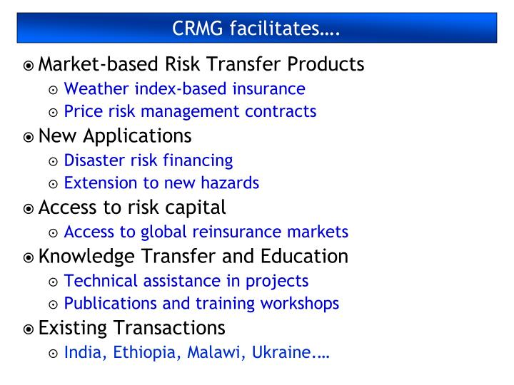 CRMG facilitates….