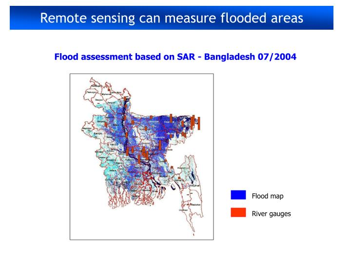Remote sensing can measure flooded areas