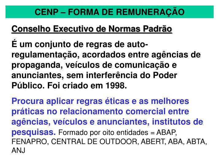 CENP – FORMA DE REMUNERAÇÃO