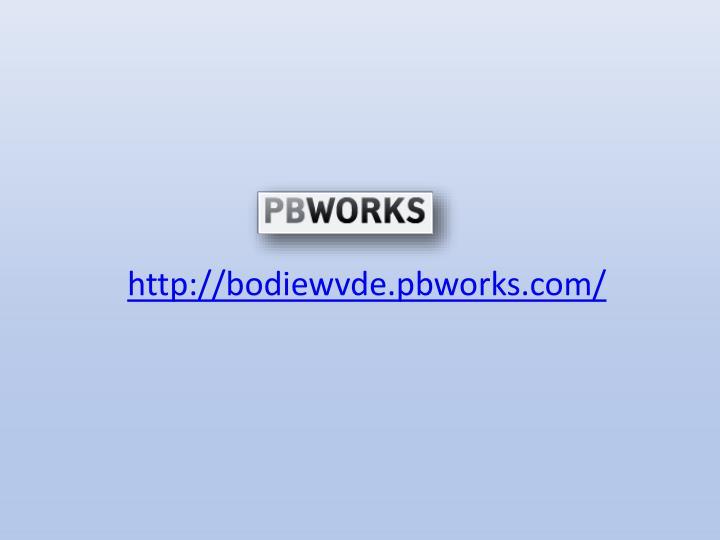 http://bodiewvde.pbworks.com/