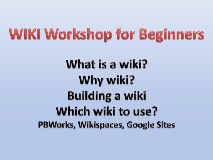 WIKI Workshop for Beginners