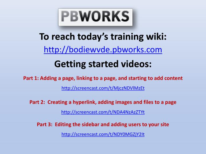To reach today's training wiki:
