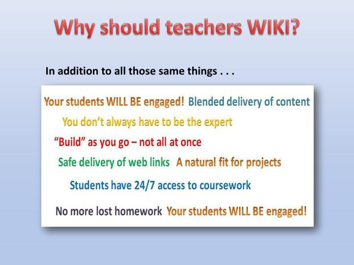 Why should teachers WIKI?