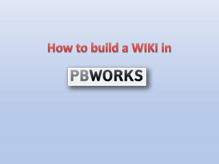 How to build a WIKI in