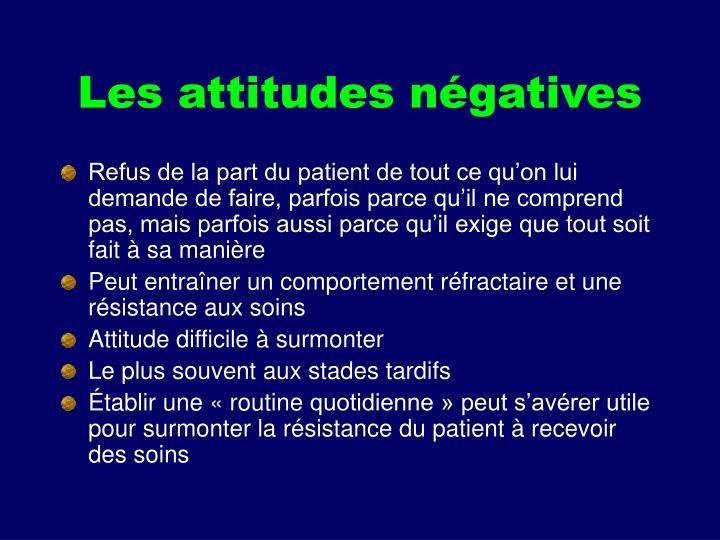 Les attitudes négatives