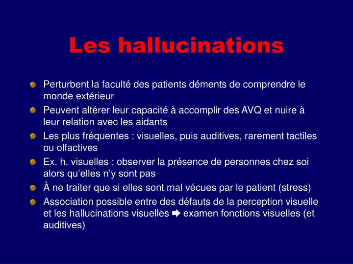 Les hallucinations