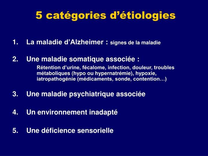 5 catégories d'étiologies
