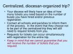 centralized diocesan organized trip