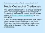 media outreach credentials