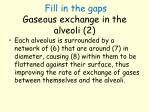 fill in the gaps gaseous exchange in the alveoli 2