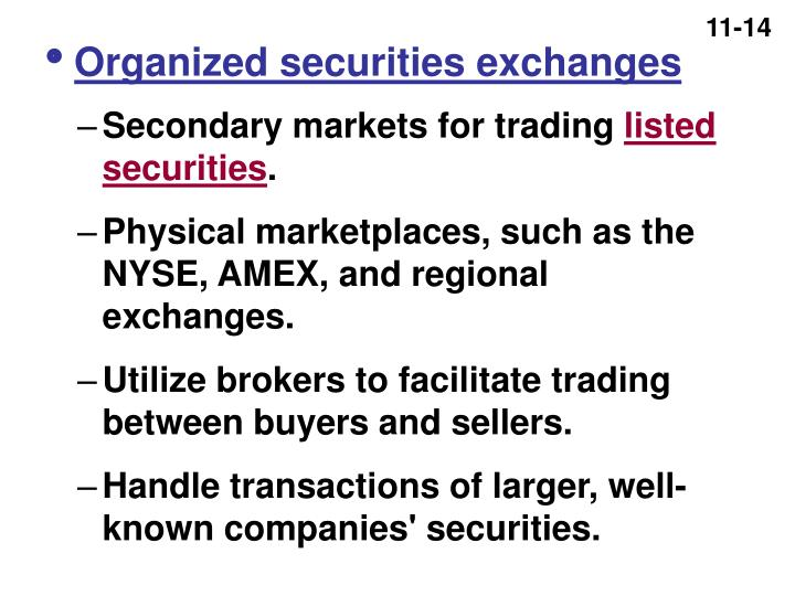 Organized securities exchanges