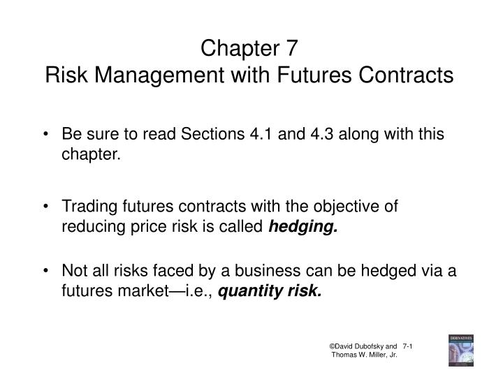 chapter 7 risk management with futures contracts n.