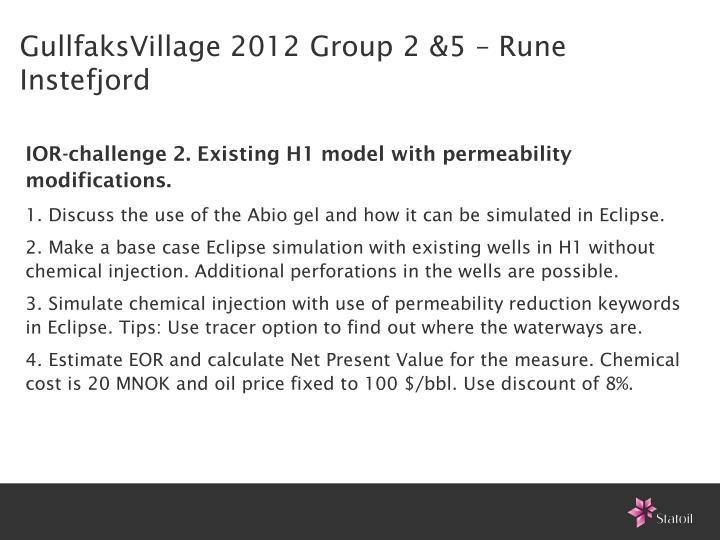 GullfaksVillage 2012 Group 2 &5 – Rune Instefjord