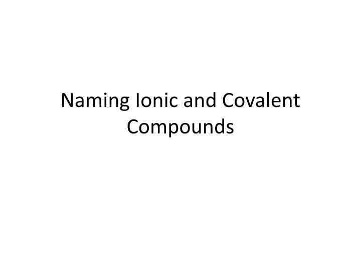 naming ionic and covalent compounds n.