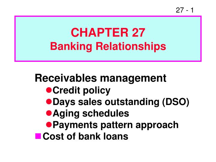 Chapter 27 banking relationships