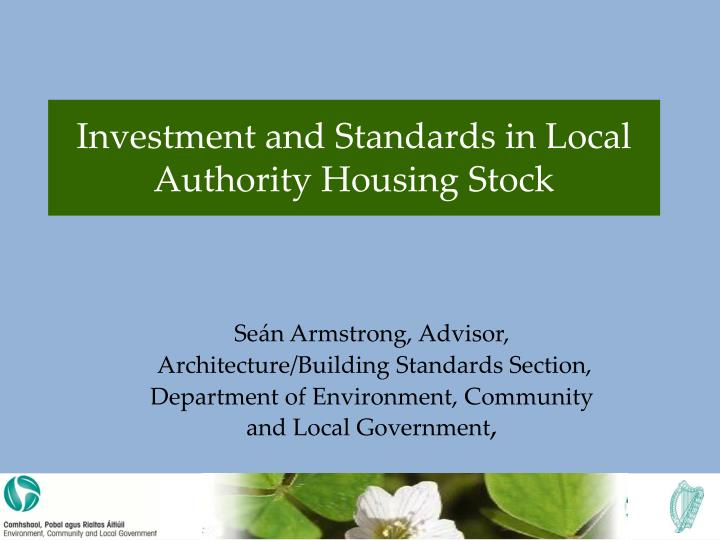 investment and standards in local authority housing stock n.